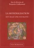 Benjamin Guillemaind et Georges Jacovlev - La mondialisation est-elle une fatalité ? - Actes du 5e colloque subsidiariste de l'Alliance sociale, 4 mars 2006.