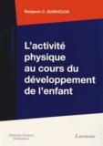 Benjamin Guinhouya - L'activité physique au cours du développement de l'enfant.
