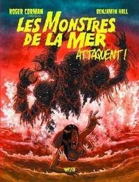 Benjamin Hall - Les monstres de la mer attaquent !.