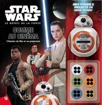 Star Wars Le Réveil de la force comme au cinéma - Lhistoire du film et un projecteur.pdf