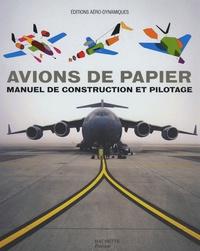 Avions de papier - Manuel de construction et pilotage.pdf