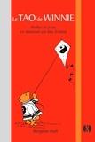 Benjamin Hoff - Le Tao de Winnie - Profiter de la vie en retrouvant une âme d'enfant.
