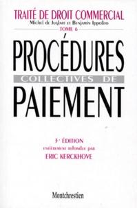 Deedr.fr TRAITE DE DROIT COMMERCIAL. Tome 6, procédures collectives de paiement, 3ème édition Image