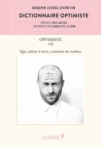Benjamin Isidore Juveneton - Dictionnaire optimiste.