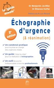 Benjamin Javillier et Etienne Hoffer - Echographie d'urgence (& réanimation).