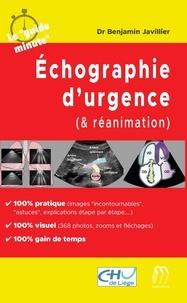 Benjamin Javillier - Echographie d'urgence (& réanimation).