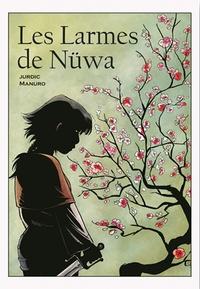 Benjamin Jurdic - Les larmes de Nüwa : la BD dont vous êtes le héros.