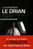 Benjamin Keltz et Nicolas Legendre - Le phénomène Le Drian - Enquête sur le plus influent des Bretons.