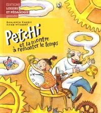 Benjamin Knobil et Anne Wilsdorf - Petchi et la montre à remonter le temps.