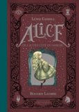Benjamin Lacombe - Alice de l'autre côté du miroir.