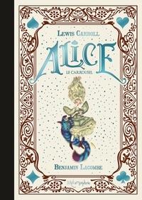 Benjamin Lacombe - Alice - Le carrousel.