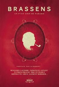Benjamin Lacombe et Emmanuel Lepage - Brassens - Un p'tit coin de paradis.