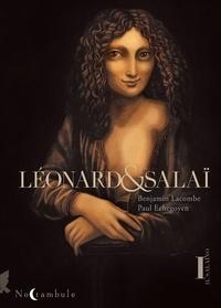 Benjamin Lacombe et Paul Echegoyen - Léonard et Salaï - Tome 1.