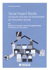 Benjamin Le Pendeven et Yoann Nico - Social Impact Bonds, un nouvel outil pour le financement de l'innovation sociale.