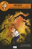 Benjamin Leduc et Jean-Louis Dress - Hugo Tome 1 : Le mystère de la Forêt Noire.