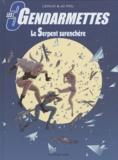 Benjamin Leduc et JC Pol - Les 3 gendarmettes Tome 1 : Le Serpent surenchère.