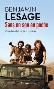 Benjamin Lesage - Sans un sou en poche.