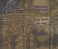 Benjamin Lévesque et  Sapho - Juste avant de voir.