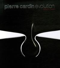 Benjamin Loyauté - Pierre Cardin Evolution - Furniture and Design, édition en langue anglaise.