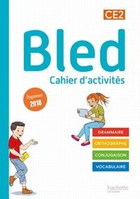 Benjamin Manbon et Sophie Raimbert - Bled CE2 - Cahier d'activités.