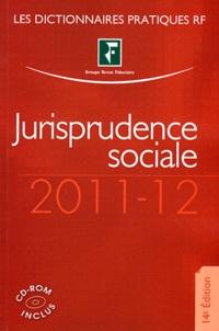 Benjamin Marcelis et Agnès Roset - Jurisprudence sociale 2011-2012. 1 Cédérom