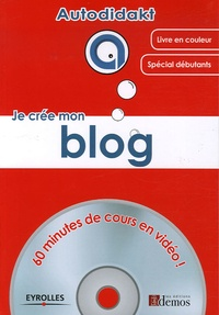 Benjamin Martinie - Je crée mon blog. 1 Cédérom