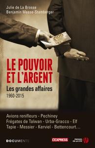 Le pouvoir et largent - Les grandes affaires 1960-2015.pdf