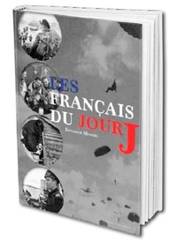 Benjamin Massieu - Les Français du jour J.