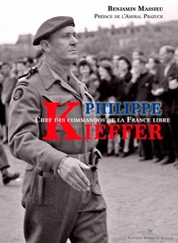 Benjamin Massieu - Philippe Kieffer - Chef des commandos de la France libre.