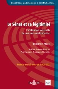 Benjamin Morel - Le Sénat et sa légitimité - L'institution interprète de son rôle constitutionnel.