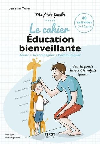 Le cahier Education bienveillante