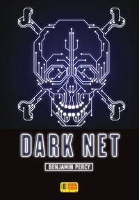 Benjamin Percy - Dark Net.
