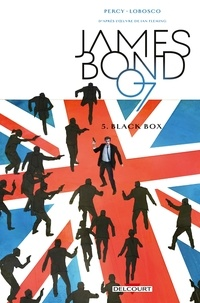Benjamin Percy et Rapha Lobosco - James Bond Tome 5 : Black Box.