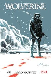 Benjamin Percy - Wolverine : La longue nuit.