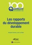 Benjamin Perdreau et Jean-Luc Ribas - Les rapports du développement durable.