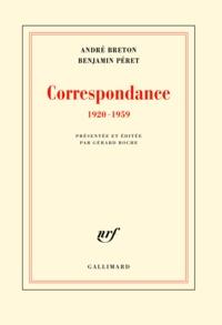 Benjamin Péret et André Breton - Correspondance - 1920-1959.