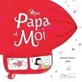 Benjamin Perrier et  Jules - Mon Papa et Moi.