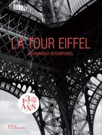 Benjamin Peyrel - La tour Eiffel - Monument intemporel, icône universelle.
