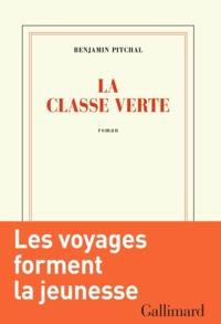 Benjamin Pitchal - La classe verte.