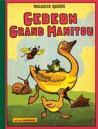 Benjamin Rabier - Gédéon Grand Manitou.