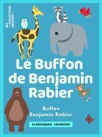 Benjamin Rabier et Georges-Louis Leclerc - Le Buffon de Benjamin Rabier.