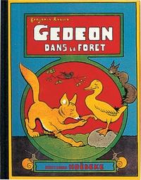 Benjamin Rabier - Les aventures de Gédéon  : Gédéon dans la forêt.