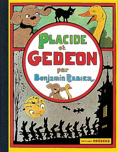 Benjamin Rabier - Les aventures de Gédéon  : Placide et Gédéon.