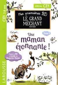 Benjamin Renner - Le Grand Méchant Renard Tome 3 : Je ne veux pas de calîns ! - Une maman étonnante !.
