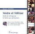 Benjamin Rousseau - Vendre et fidéliser - Vente en entreprise & vente aux particuliers.