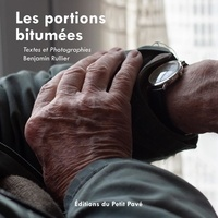 Benjamin Rullier - Les portions bitumées.