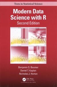 Benjamin S. Baumer et Daniel T. Kaplan - Modern Data Science with R.