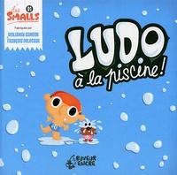Benjamin Samson et François Delecour - Ludo à la piscine !.