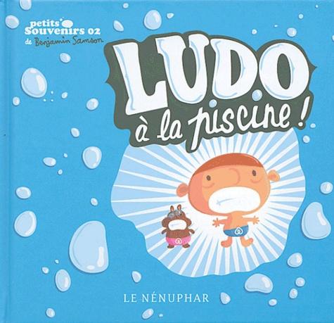 Benjamin Samson - Ludo à la piscine !.