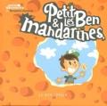 Benjamin Samson - Petit Ben et les mandarines.